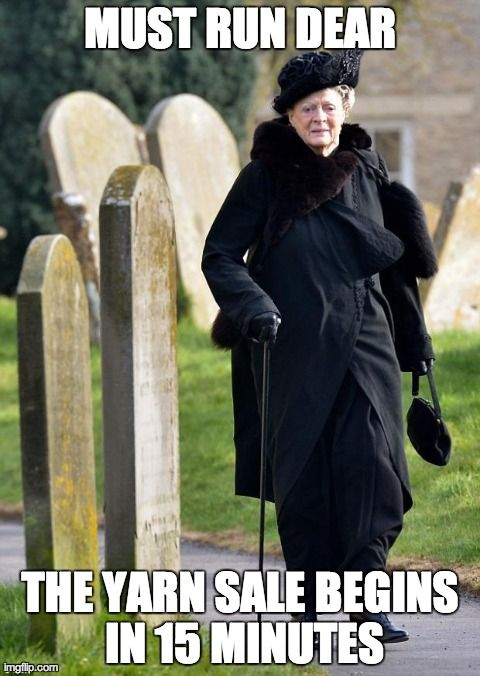 Knitting Birthday Meme : Downton abbey knitting memes free