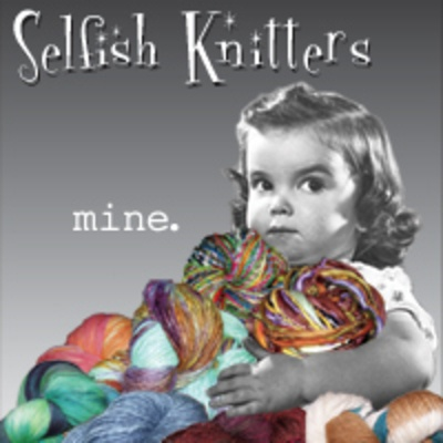 selfish knitters haording meme